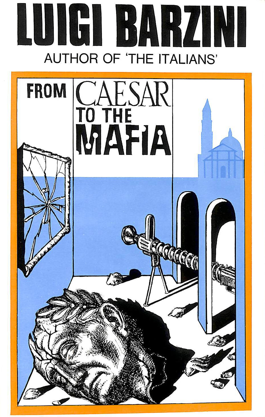 Image for From Caesar To The Mafia: Sketches Of Italian Life