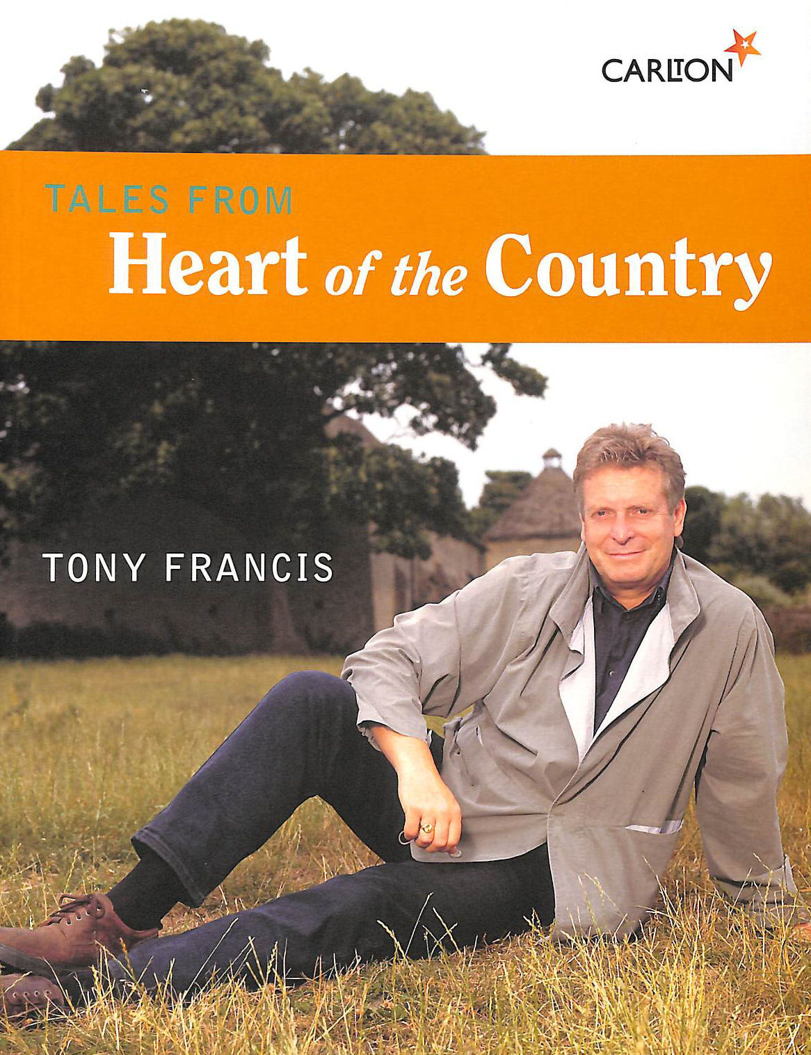 Image for Tales From The Heart Of The Country