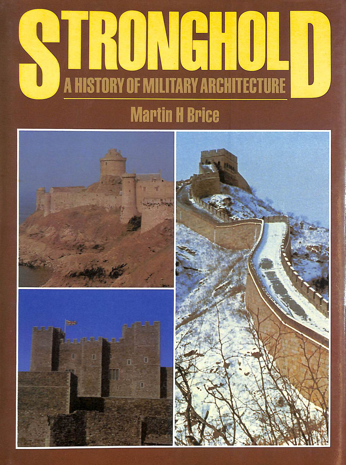 Image for Stronghold: History Of Military Architecture