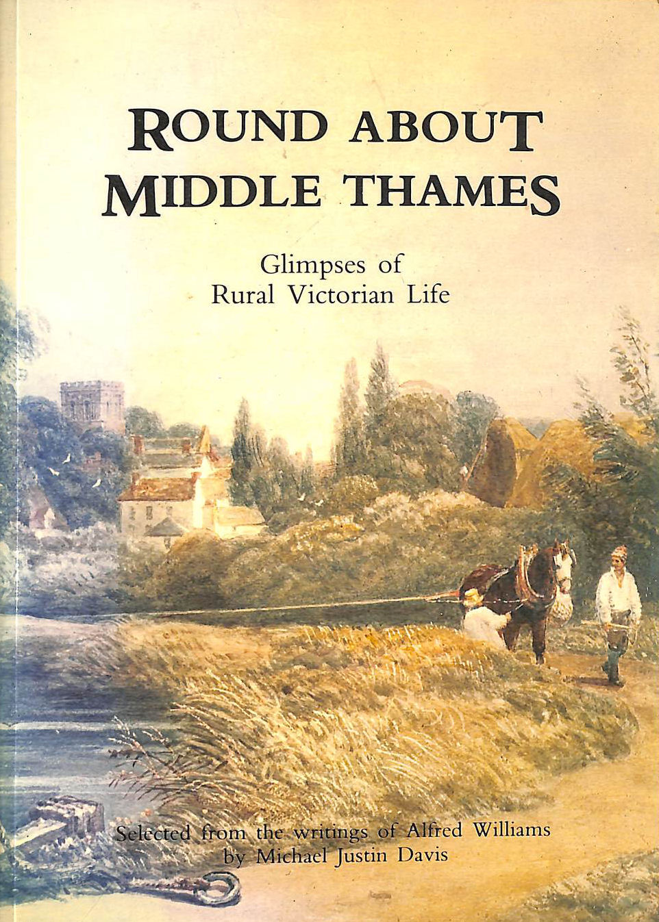 Image for Round About Middle Thames: Glimpses Of Rural Victorian Life (Transport/Waterways)