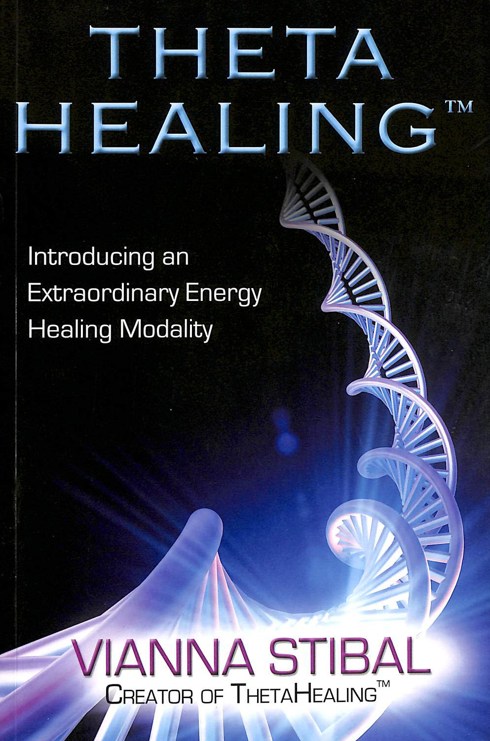 Image for Theta Healing: Introducing An Extraordinary Energy Healing Modality