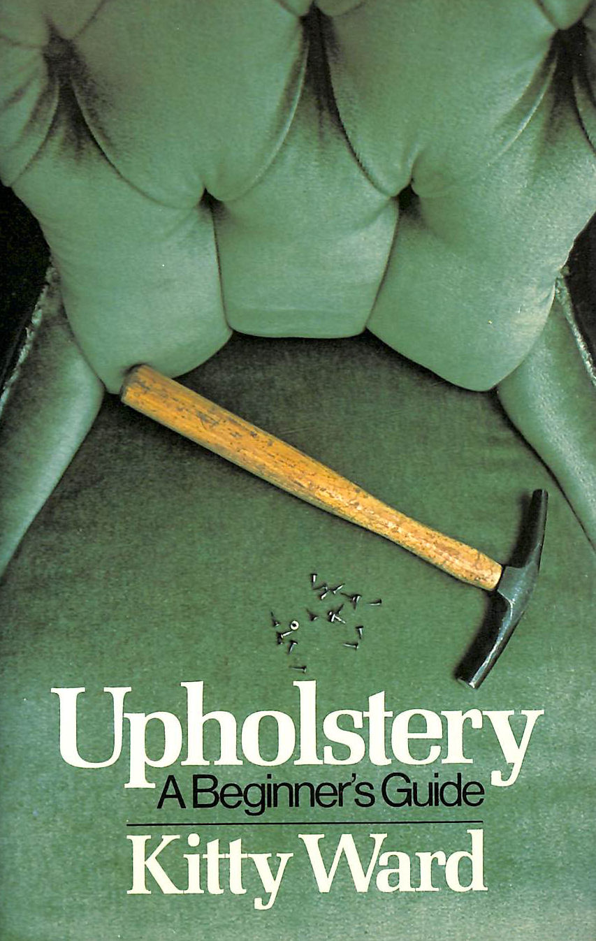 Image for Upholstery: A Beginner'S Guide