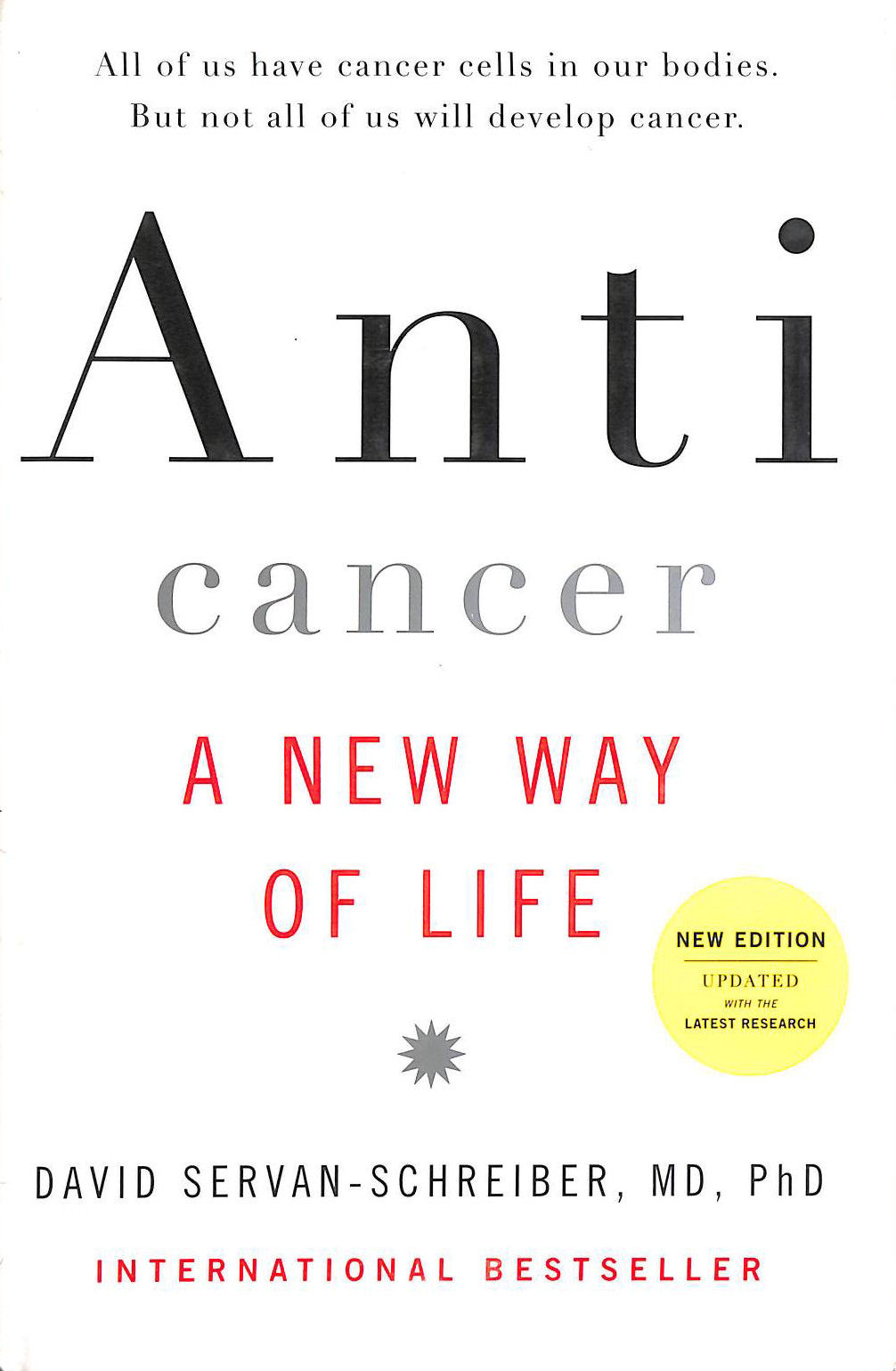 Image for Anticancer: A New Way Of Life, New Edition