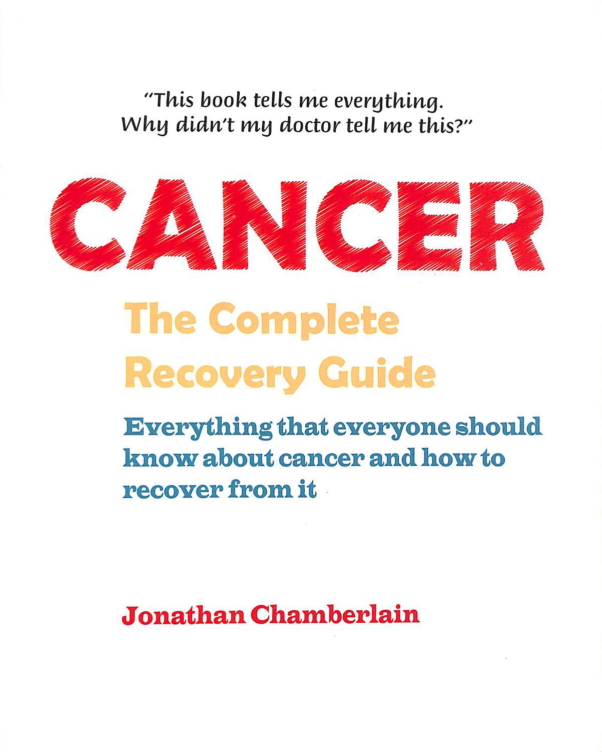 Image for Cancer: The Complete Recovery Guide