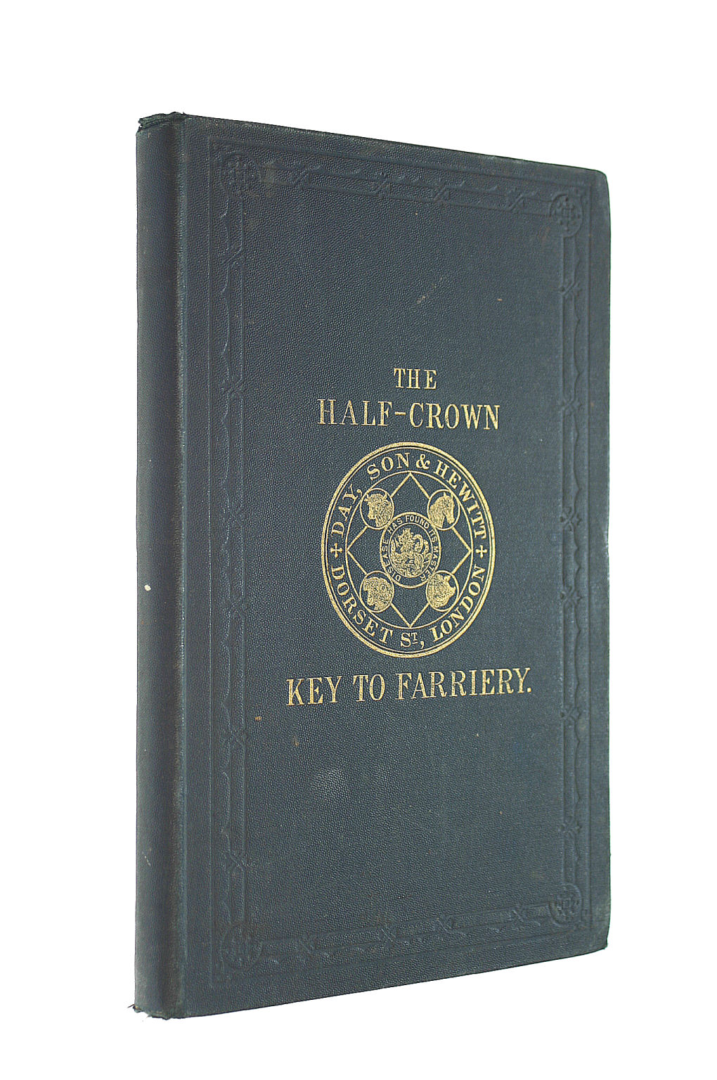Image for The Half-Crown Key To Farriery