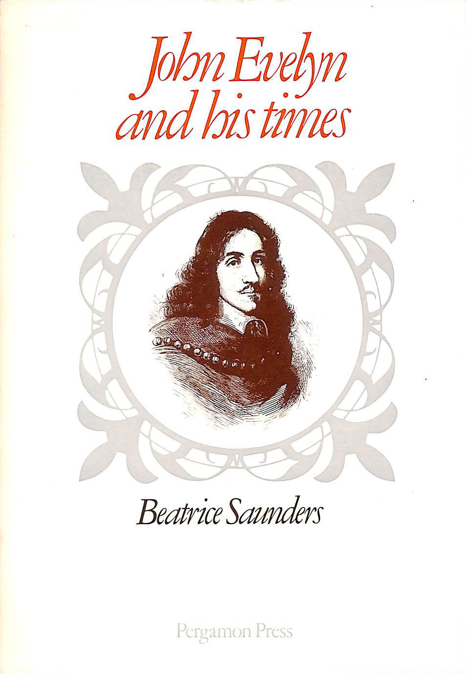 Image for John Evelyn And His Times