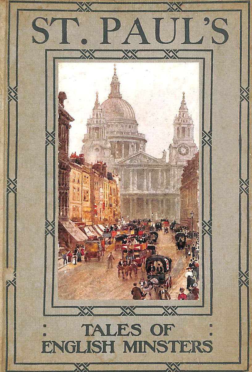Image for St. Paul's, Tales of English Minsters