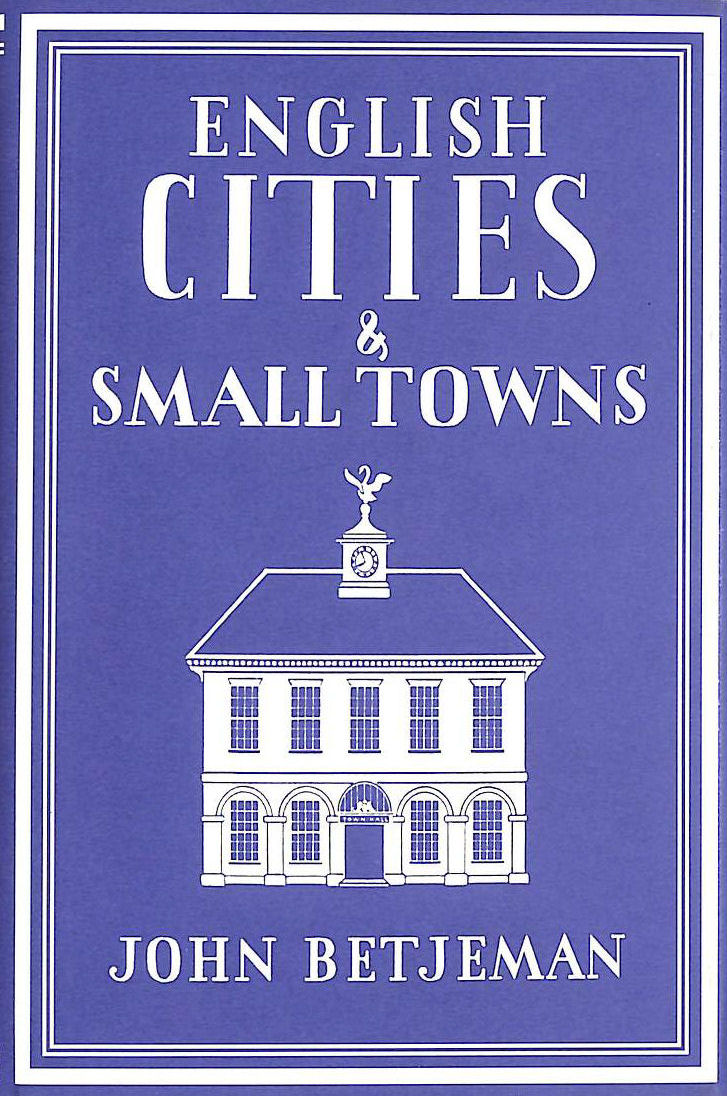 Image for English Cities And Small Towns (Writer'S Britain S.)