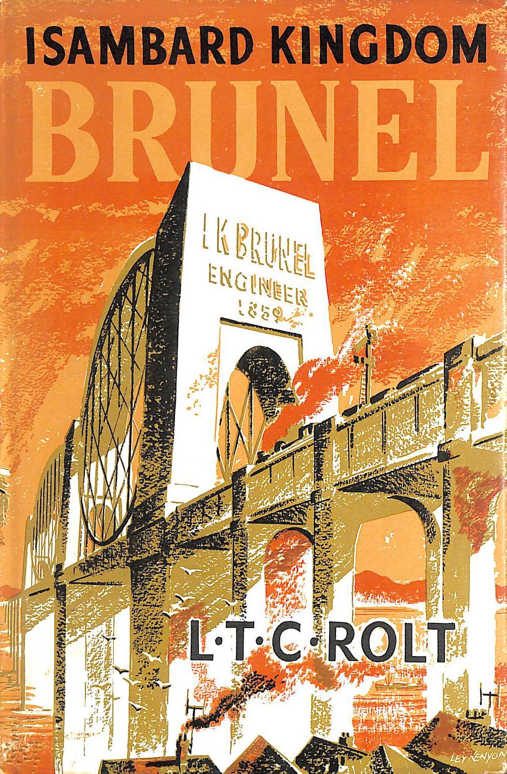 Image for Isambard Kingdom Brunel. A Biography