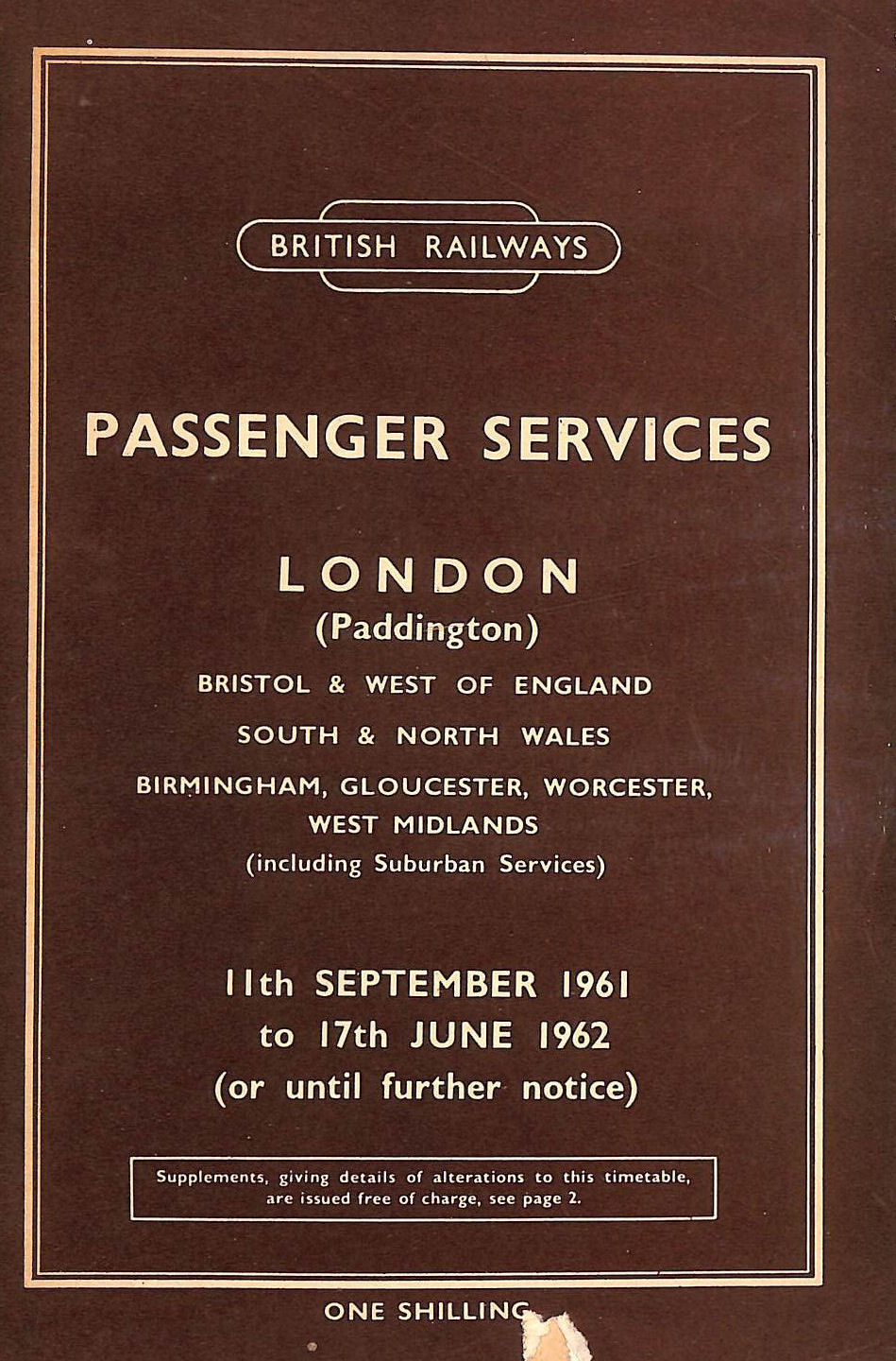 Image for Passenger Services London (Paddington) 11Th September 1961 To 17Th June 1962