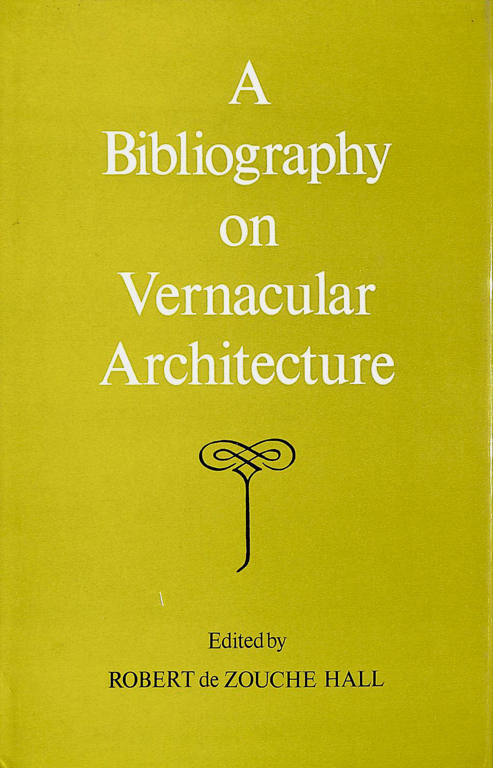 Image for Bibliography On Vernacular Architecture