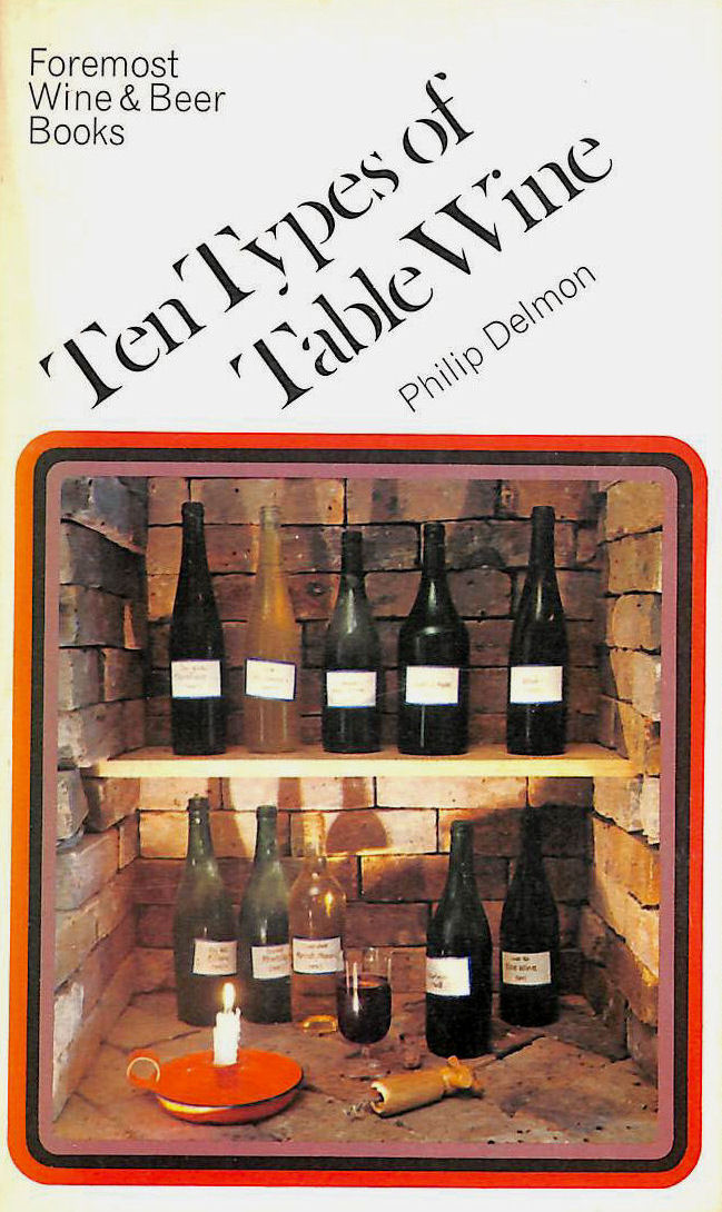 Image for Ten Types Of Table Wine (Foremost Wine & Beer Books)
