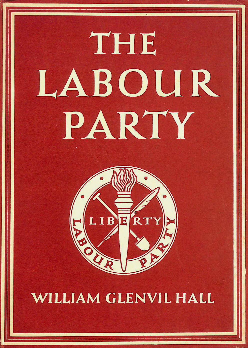 Image for Britian In Pictures: The Labour Party