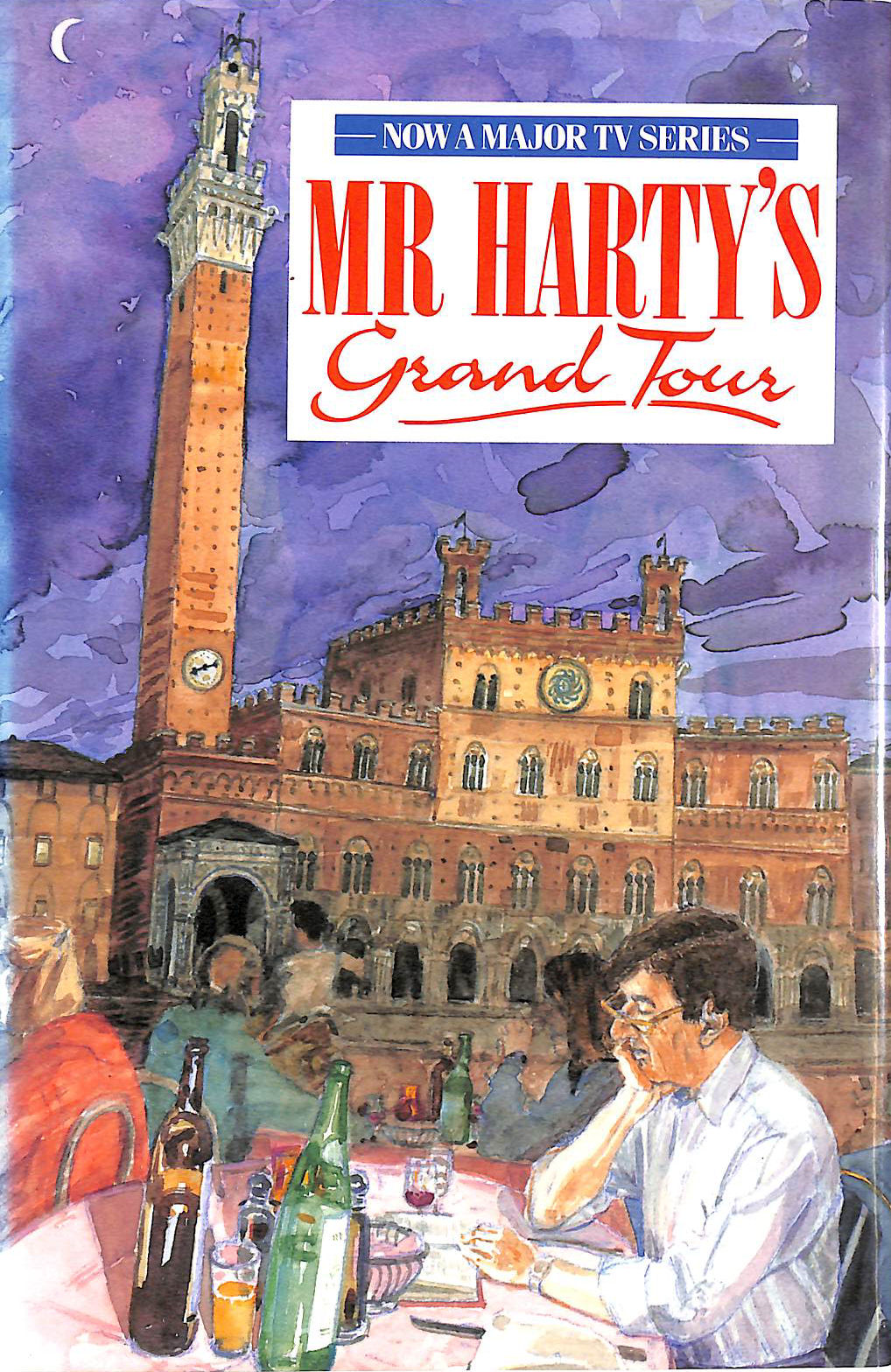 Image for Mr. Harty'S Grand Tour: A Journey From England To Naples