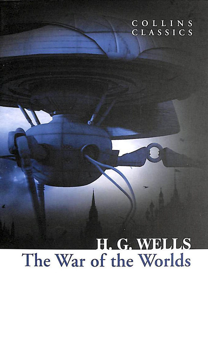 Image for The War Of The Worlds (Collins Classics)