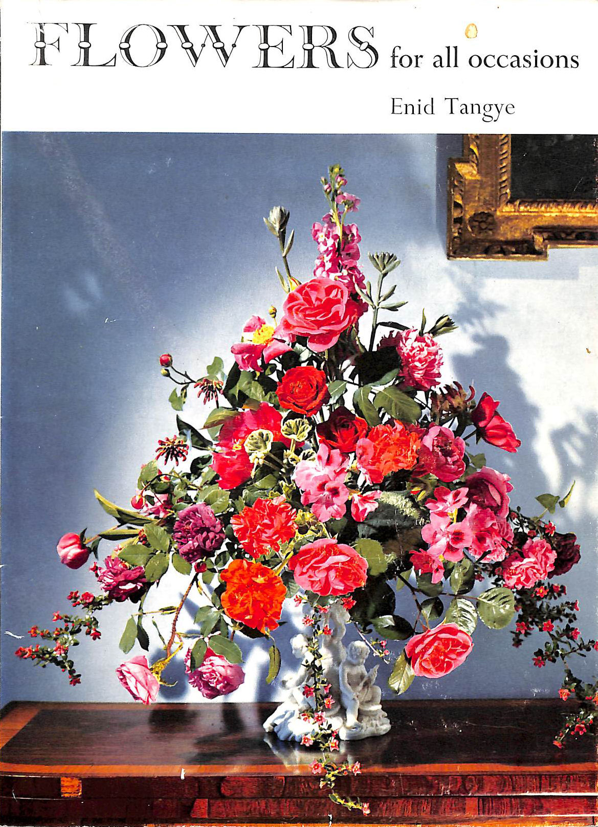 Image for Flowers For All Occasions.