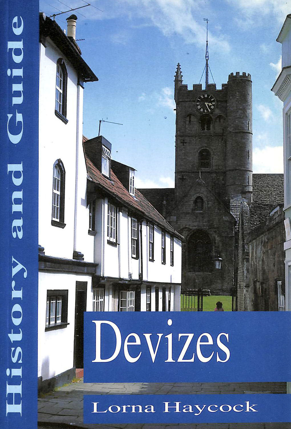 Image for Devizes: History And Guide