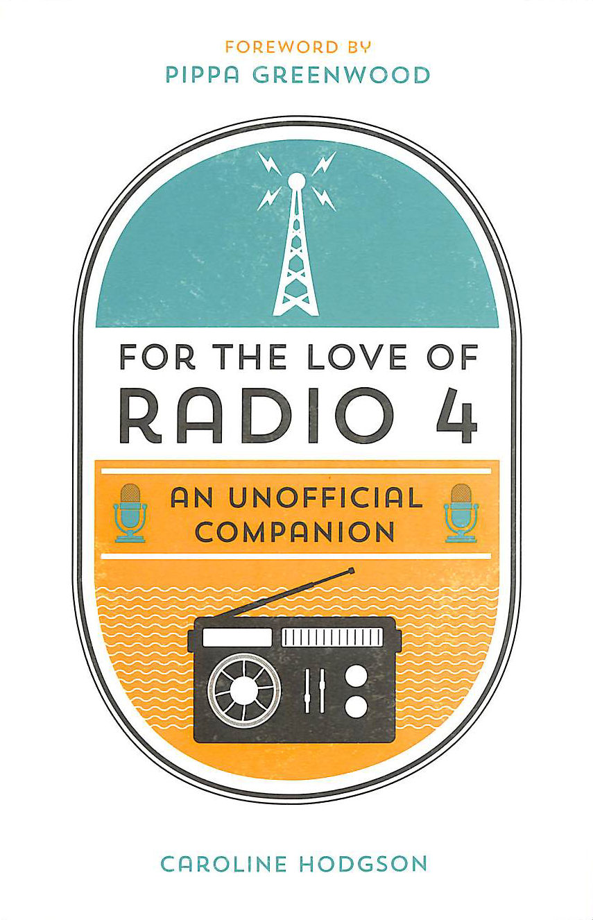Image for Radio 4: An Unofficial Companion (For The Love)
