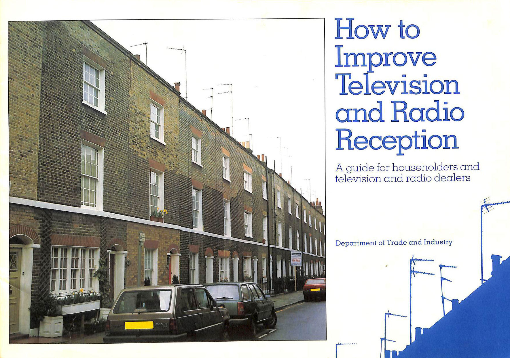 Image for How To Improve Television And Radio Reception: A Guide For Householders And Television And Radio Dealers