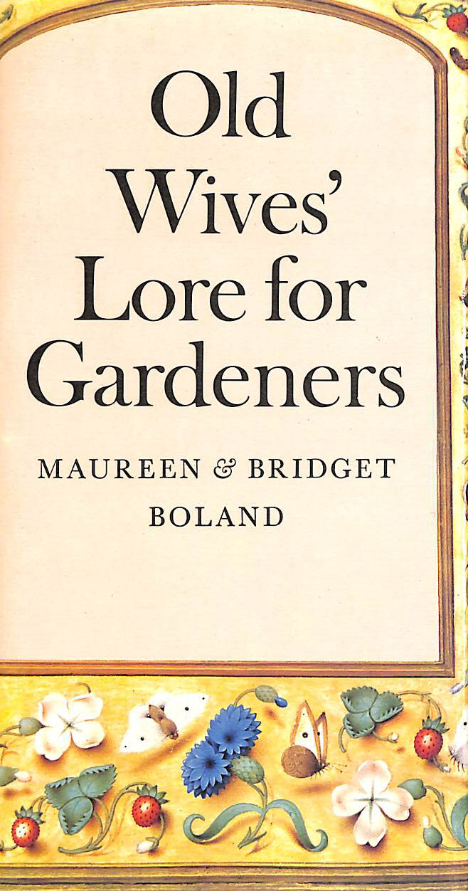 Image for Old Wives' Lore For Gardeners