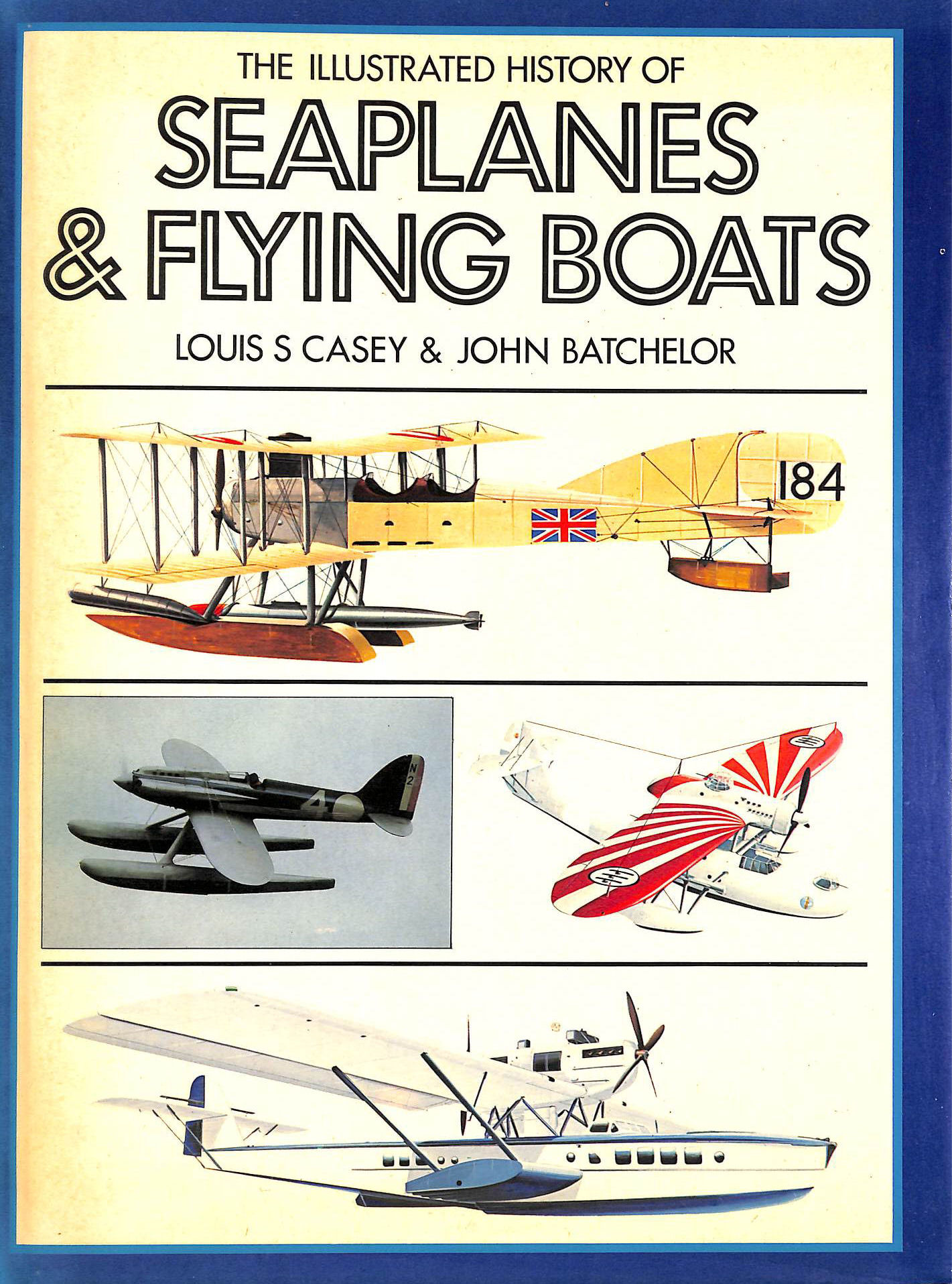 Image for Illustrated History Of Seaplanes And Flying Boats