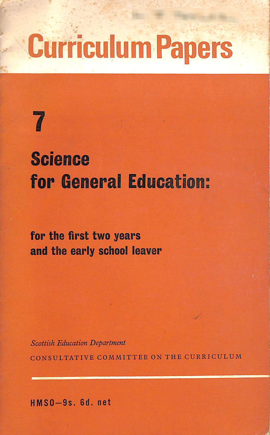 Image for Science For General Education For The First Two Years And The Early School Leaver: The Report Of The Working Party On Secondary School Science ... Working Party On Secondary School Science)