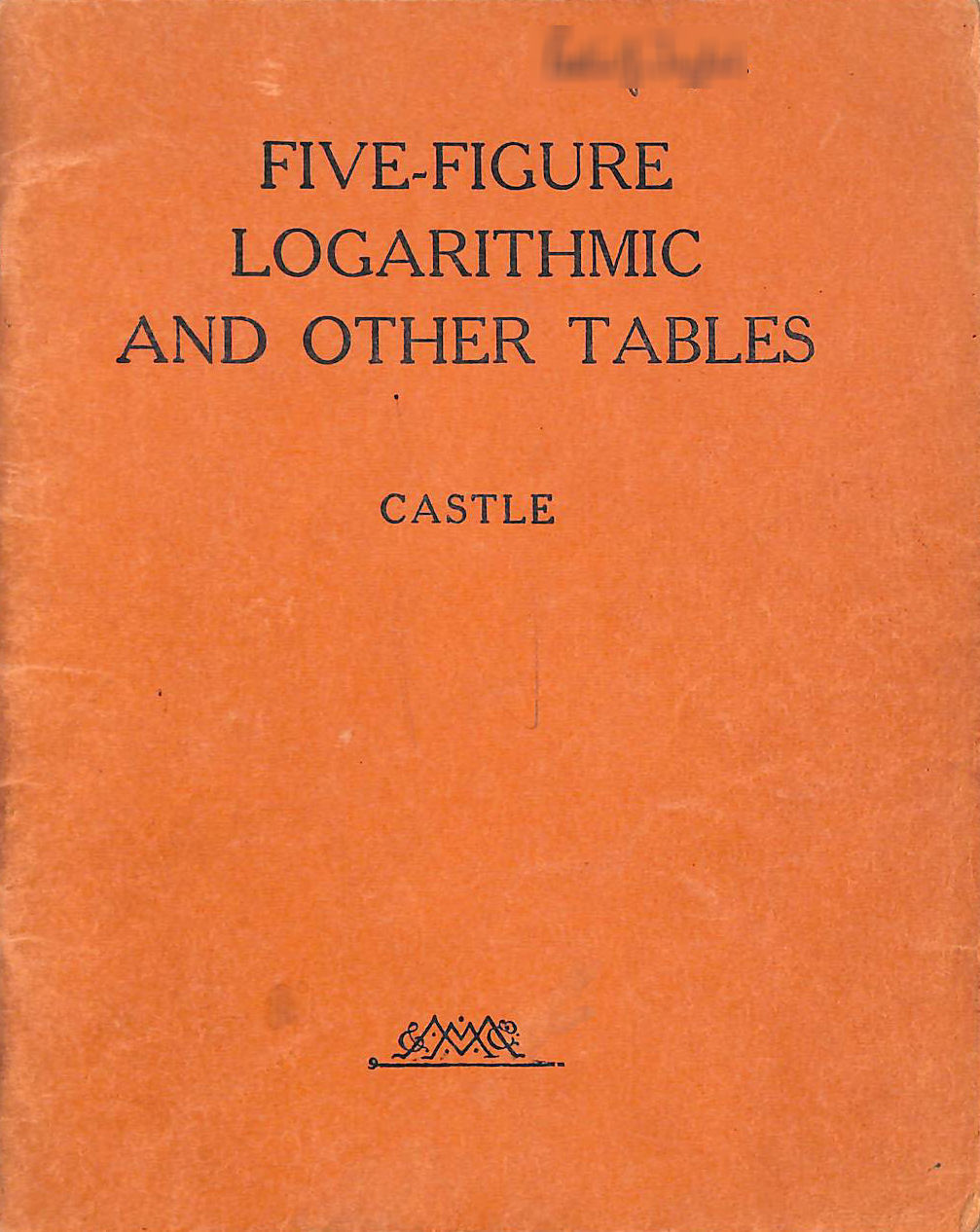 Image for Five-Figure Logarithmic And Other Tables