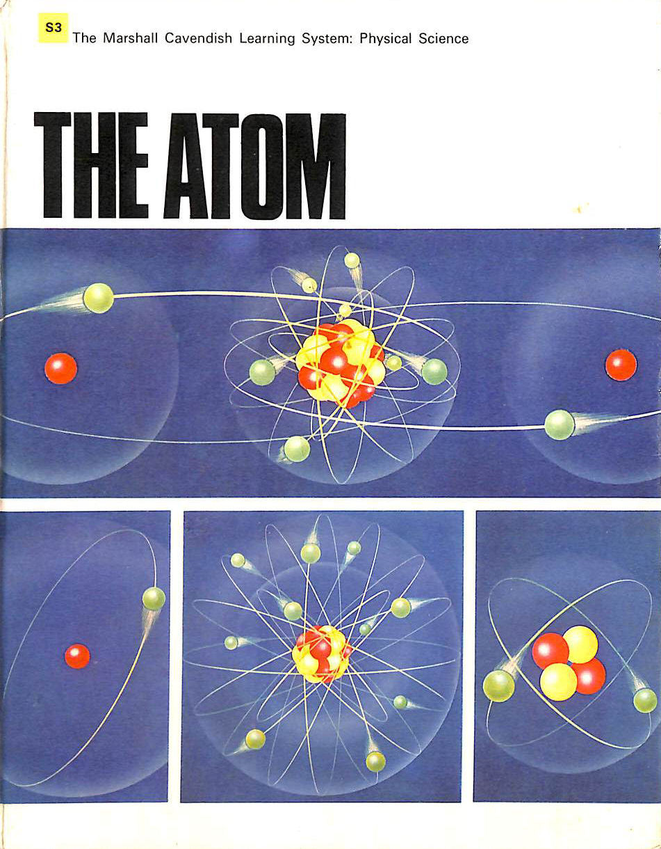 Image for The Atom (The Marshall Cavendish Learning System)