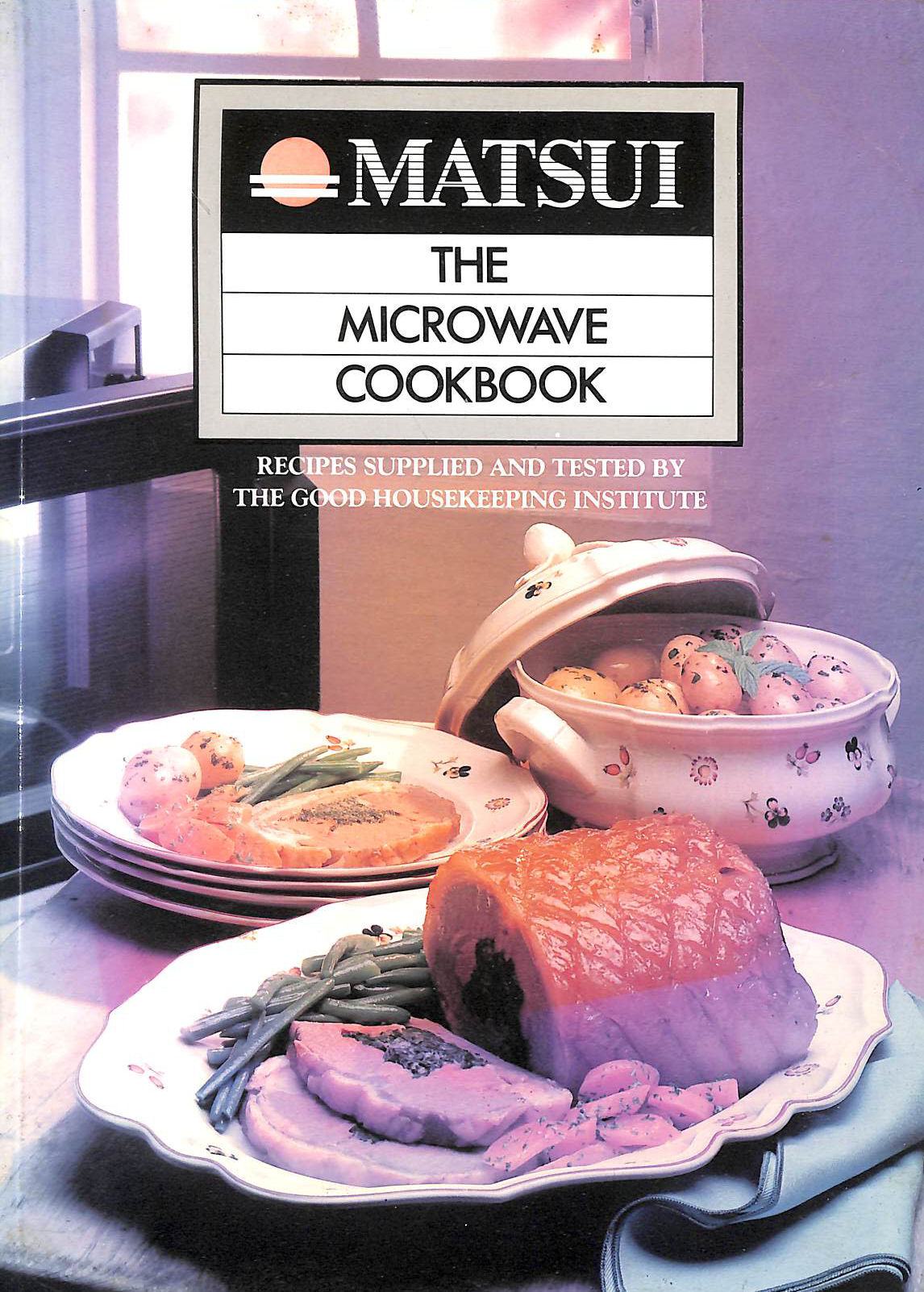 Image for Matsui: The Microwave Cookbook