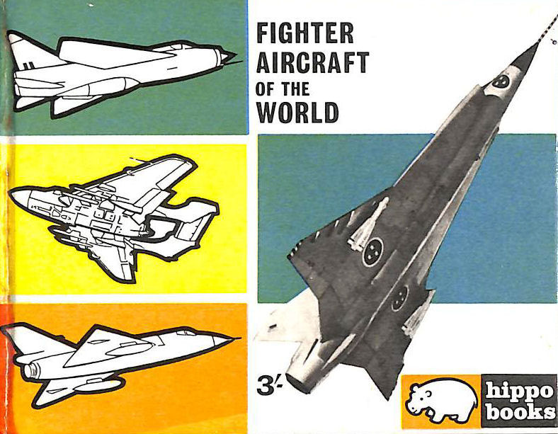 Image for Fighter Aircraft of the World. Hppo Books No. 5