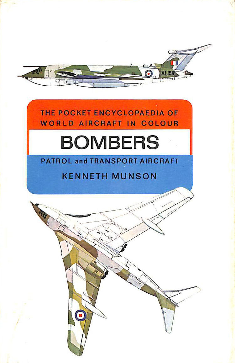 Image for THE POCKET ENCYCLOPAEDIA OF WORLD AIRCRAFT IN COLOUR: BOMBERS: PATROL AND TRANSPORT AIRCRAFT.