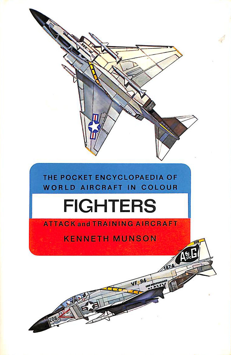 Image for The Pocket Encyclopaedia of World Aircraft in Colour: Fighters. Attack And Training Aircraft.
