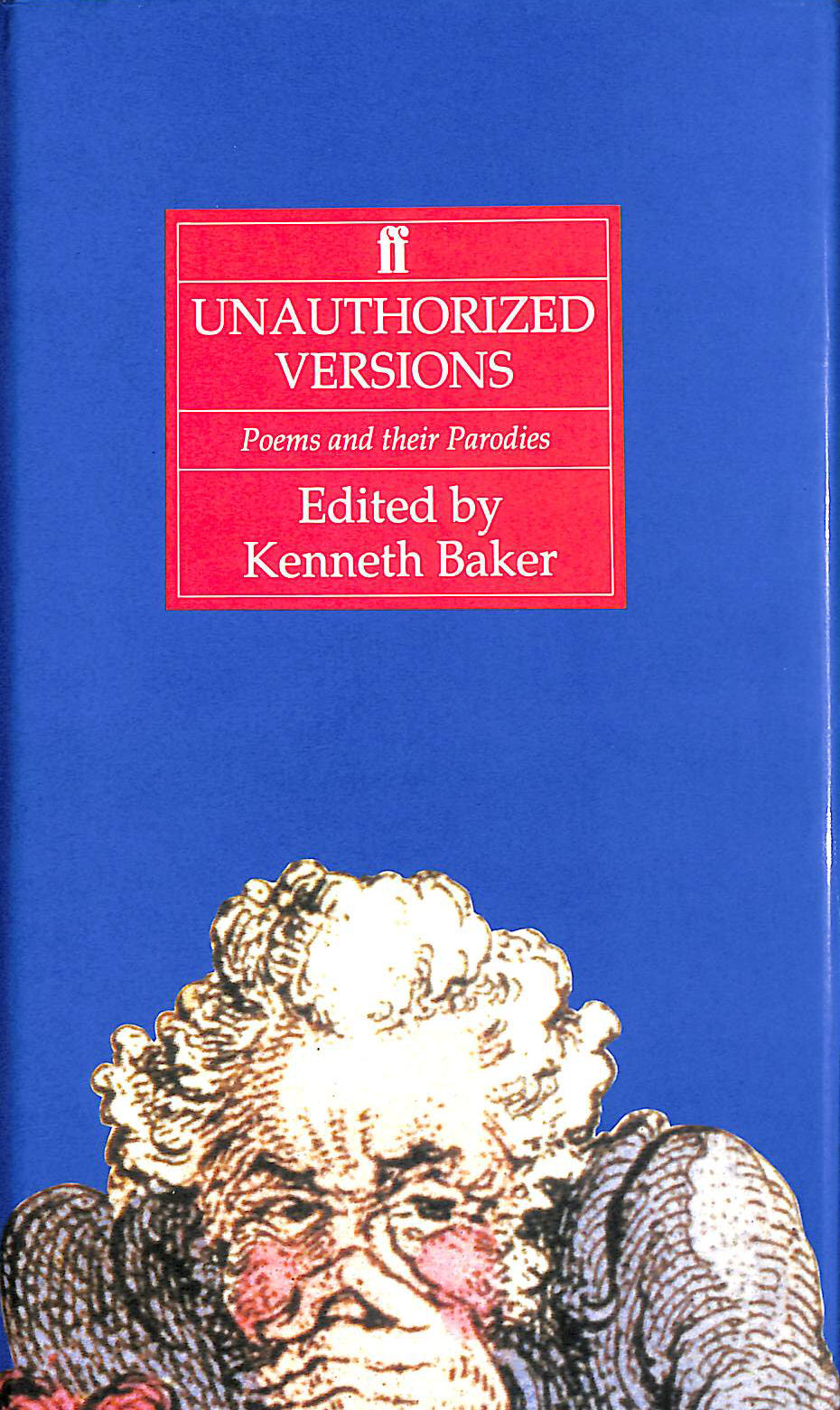 Image for Unauthorized Versions: Poems and Their Parodies