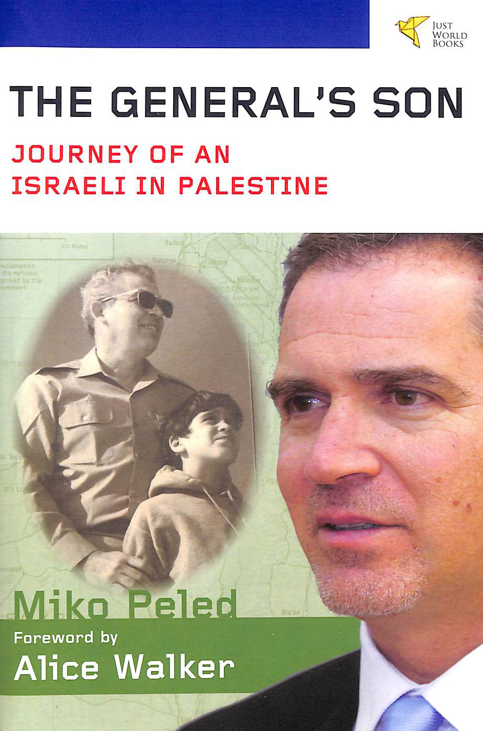 Image for The General's Son: Journey of an Israeli in Palestine
