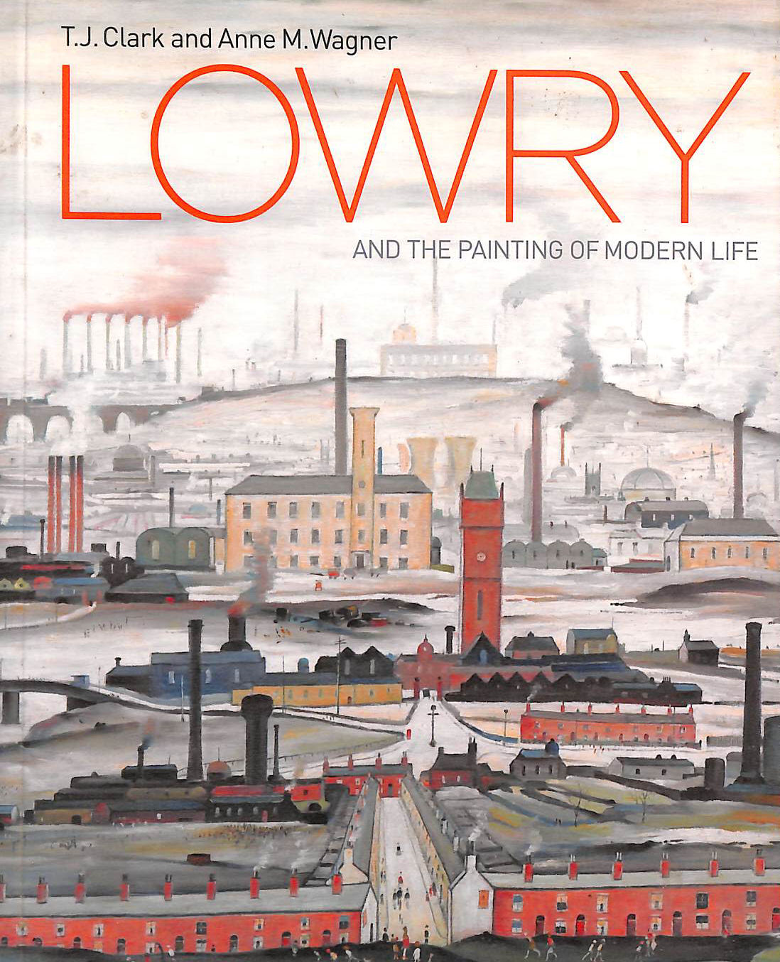 Image for Lowry and the Painting of Modern Life