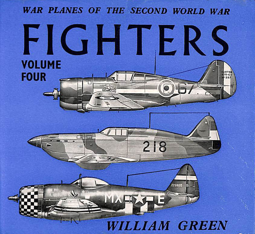 Image for War Planes Of The Second World War, Fighters Volume Four