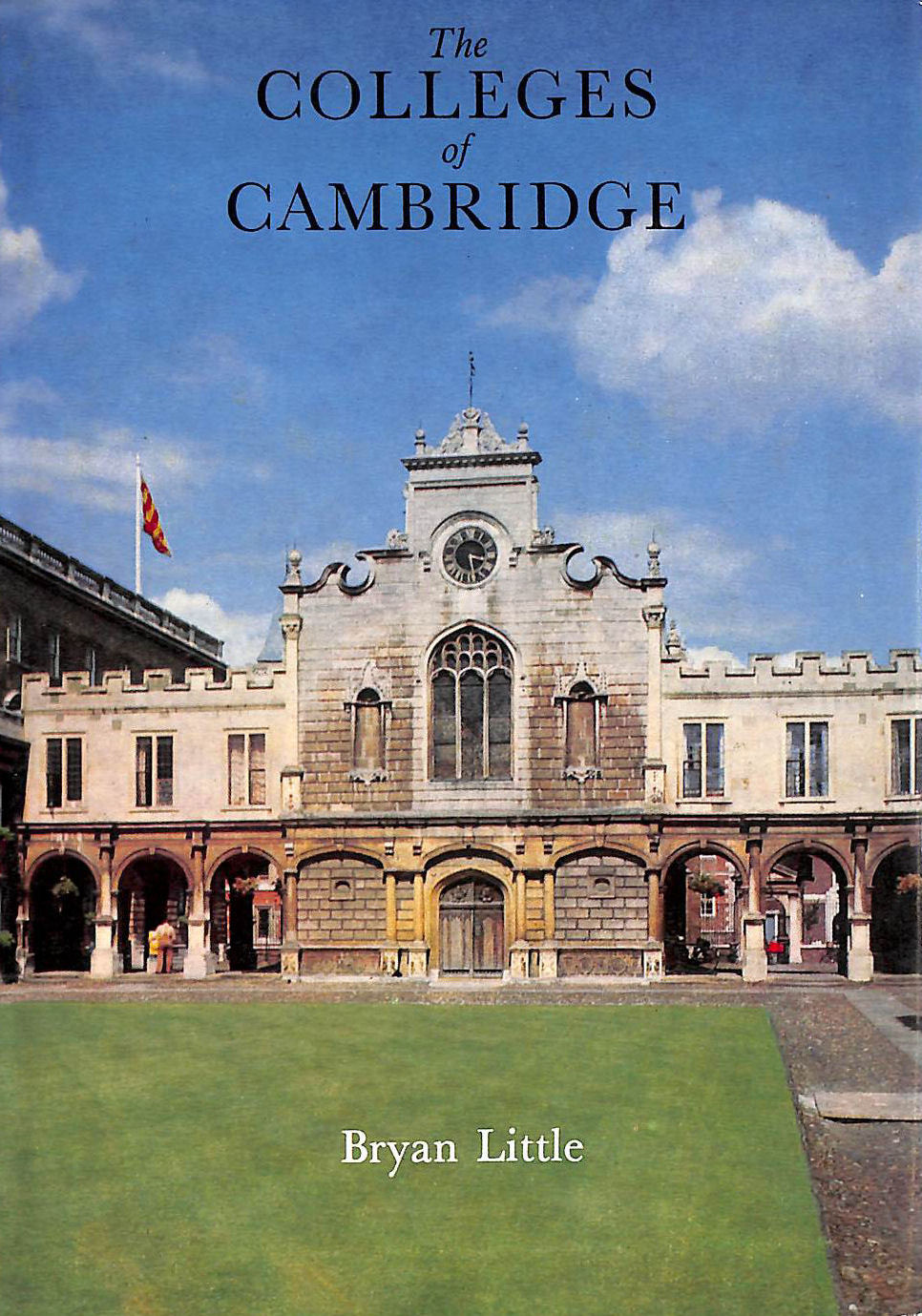 Image for The Colleges of Cambridge 1286-1973