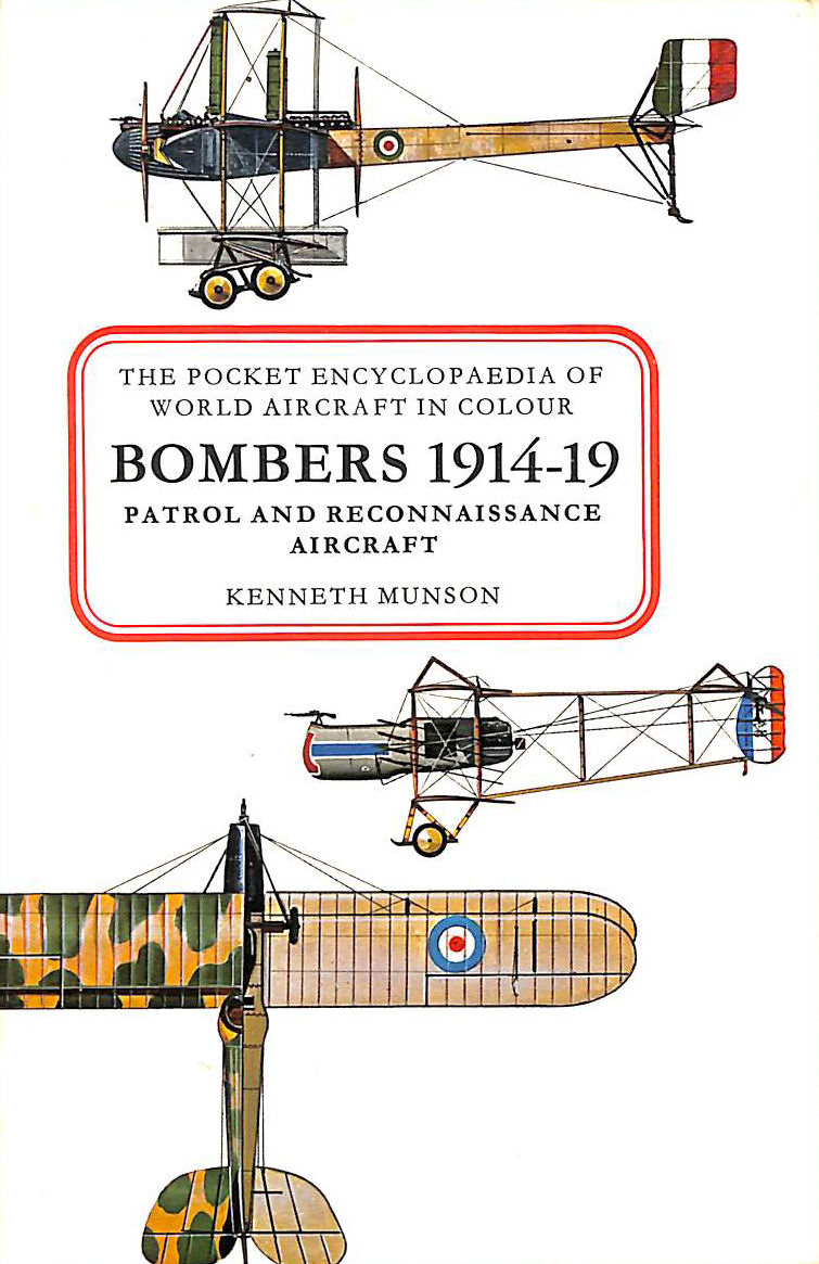 Image for The Pocket Encyclopaedia Of World Aircraft In Colour : Bombers 1914-19 Patrol And Reconnaissance Aircraft