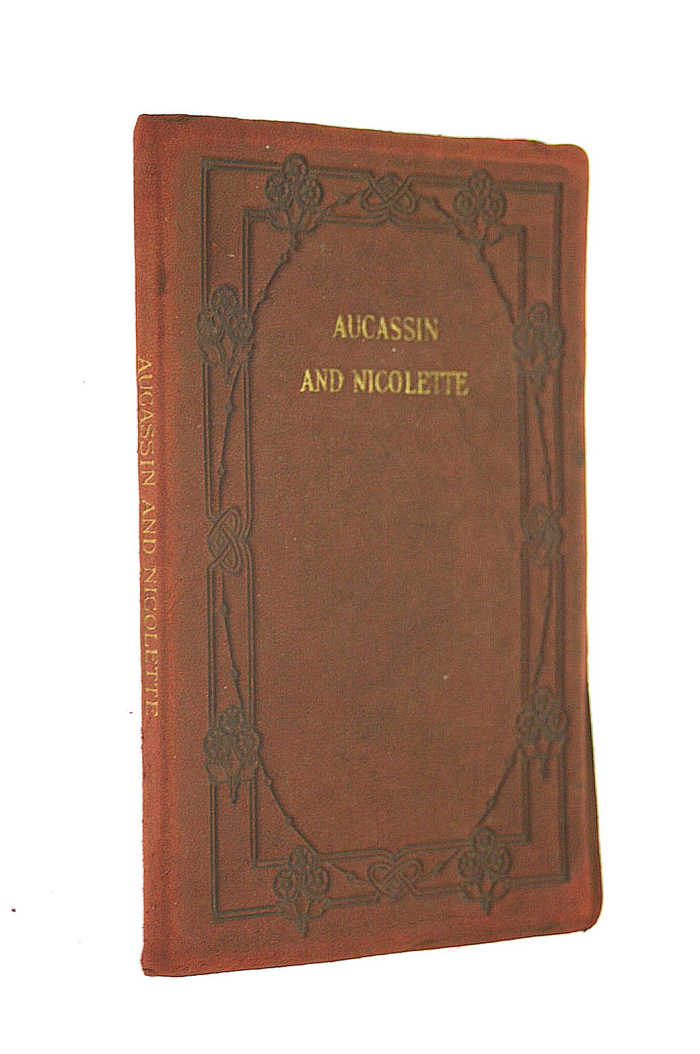 Image for Aucassin and Nicolette, An Old French Song Tale,