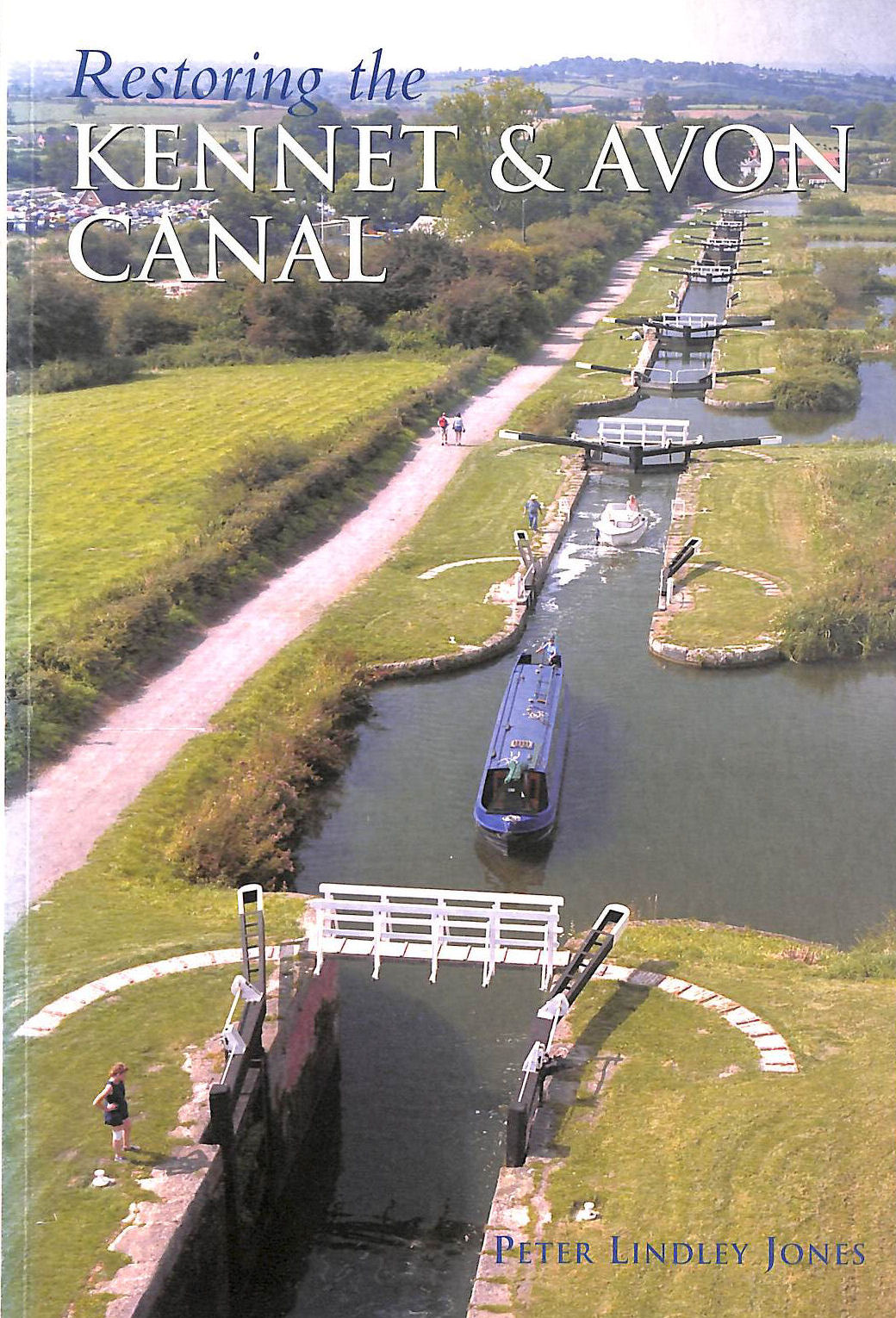 Image for Restoring the Kennet and Avon Canal
