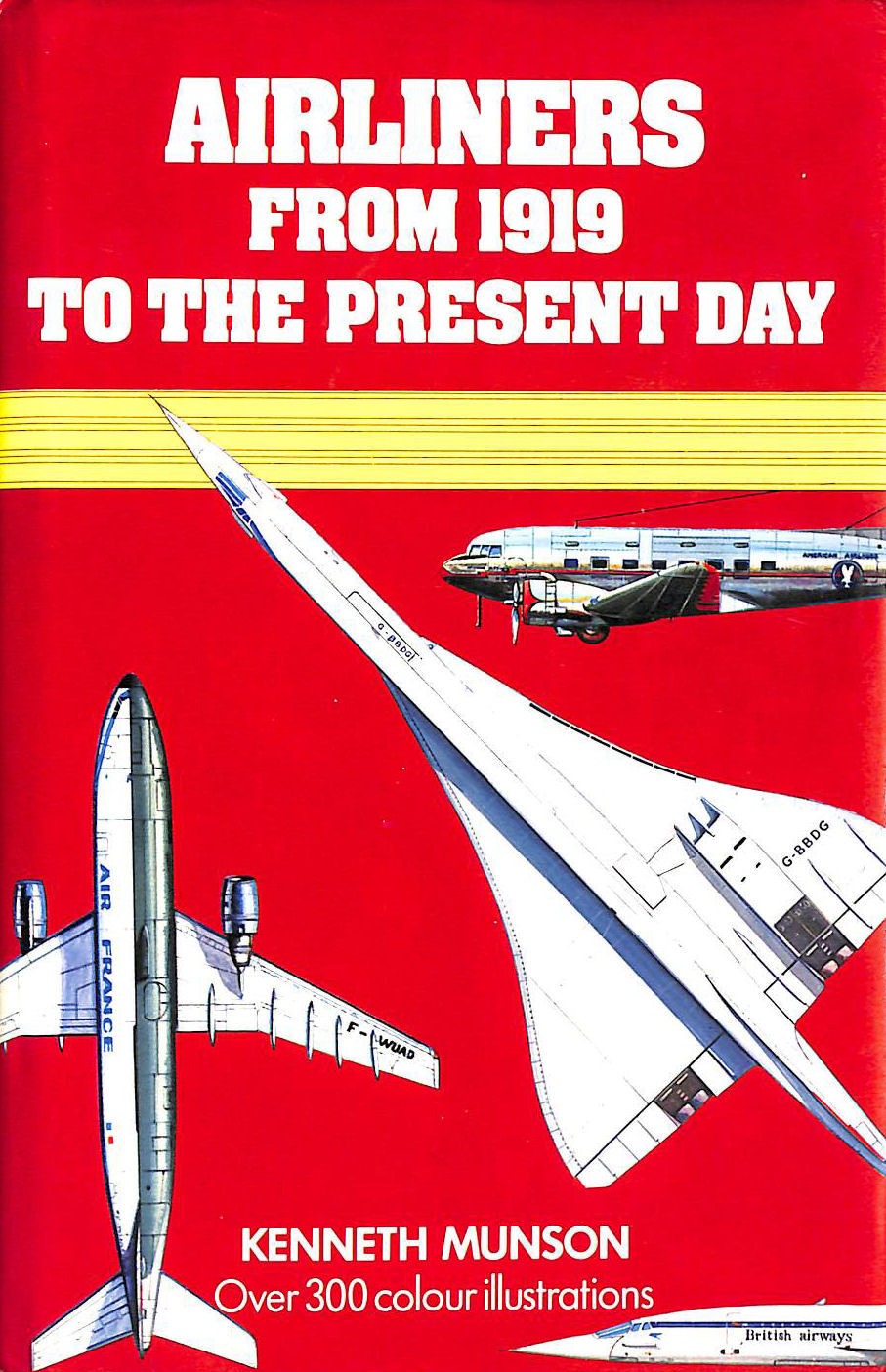 Image for Airliners from 1919 to the Present Day