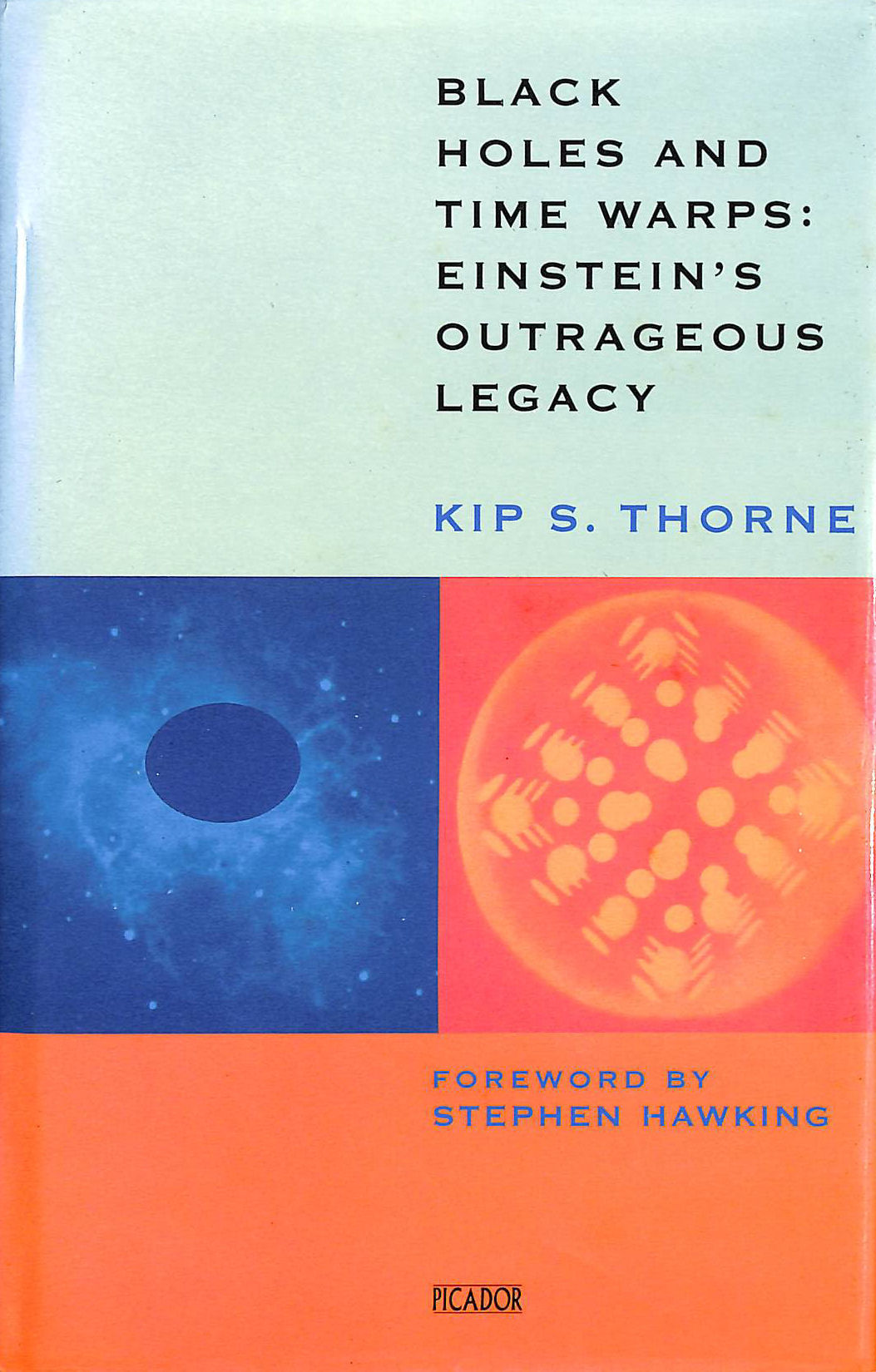 Image for Black Holes And Time Warps: Einstein's Outrageous Legacy