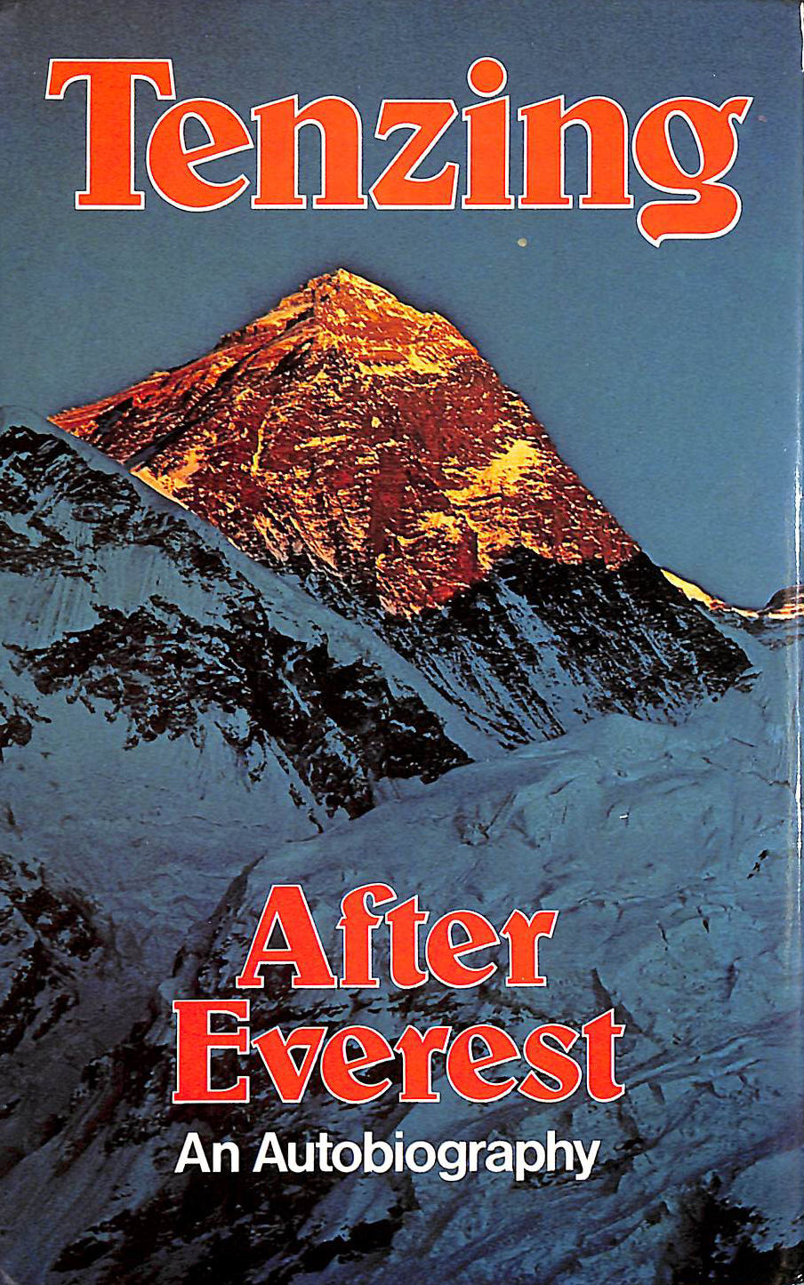 Image for After Everest, An Autobiography
