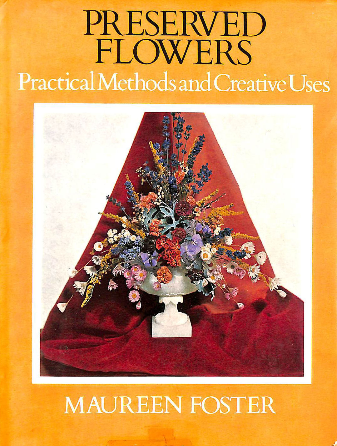 Image for PRESERVED FLOWERS