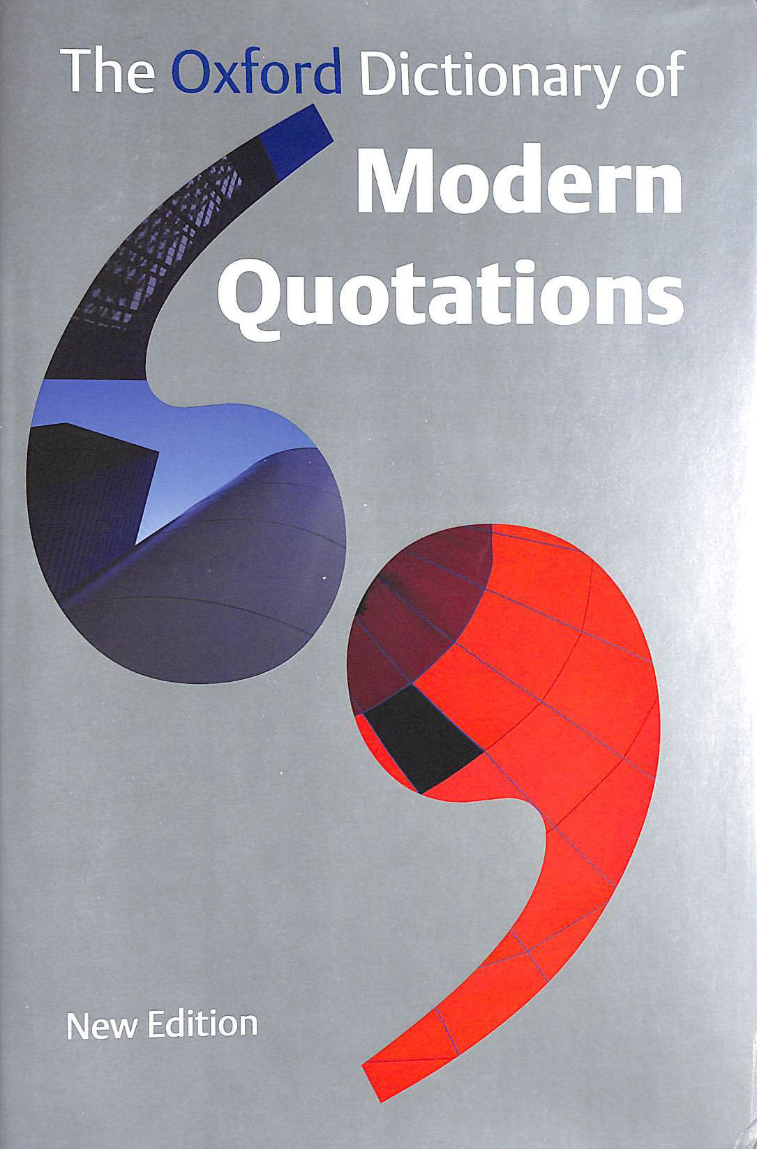 Image for The Oxford Dictionary of Modern Quotations