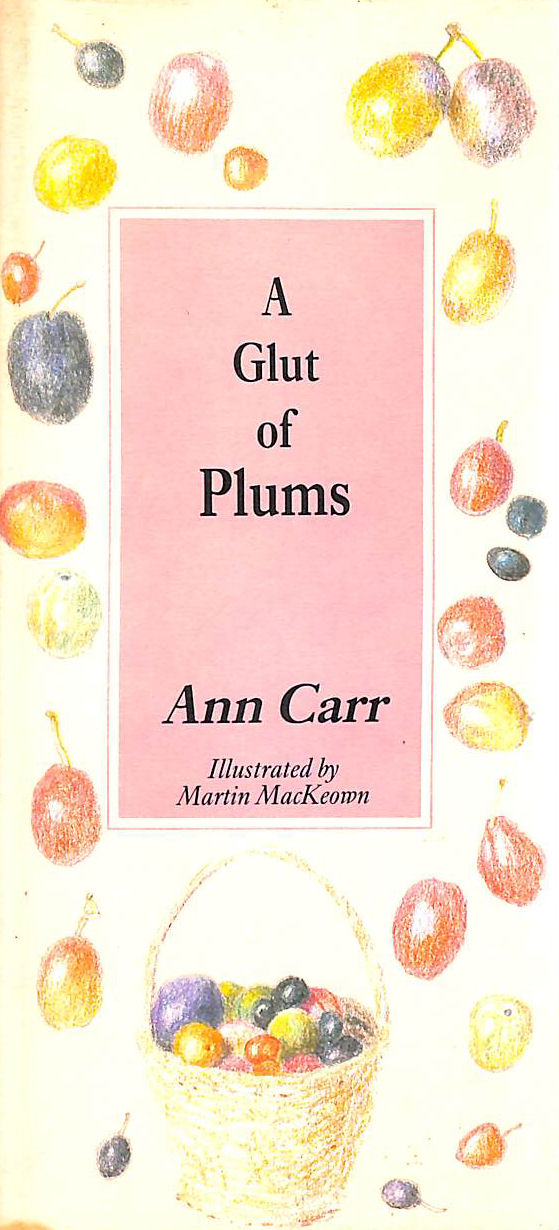 Image for A Glut of Plums
