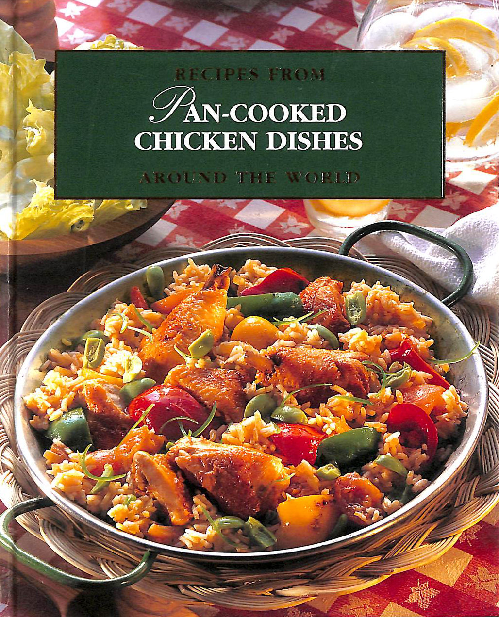 Image for Pan-Cooked Chicken Dishes [Recipes From Around The World]