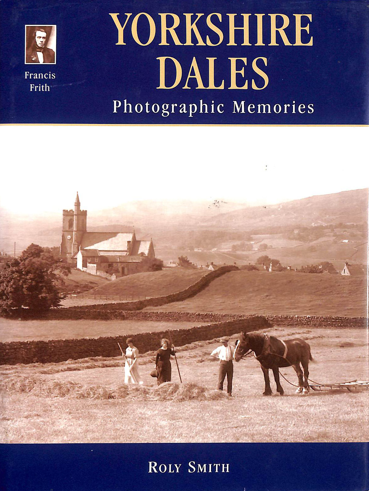 Image for Francis Frith's Yorkshire Dales (Photographic Memories)