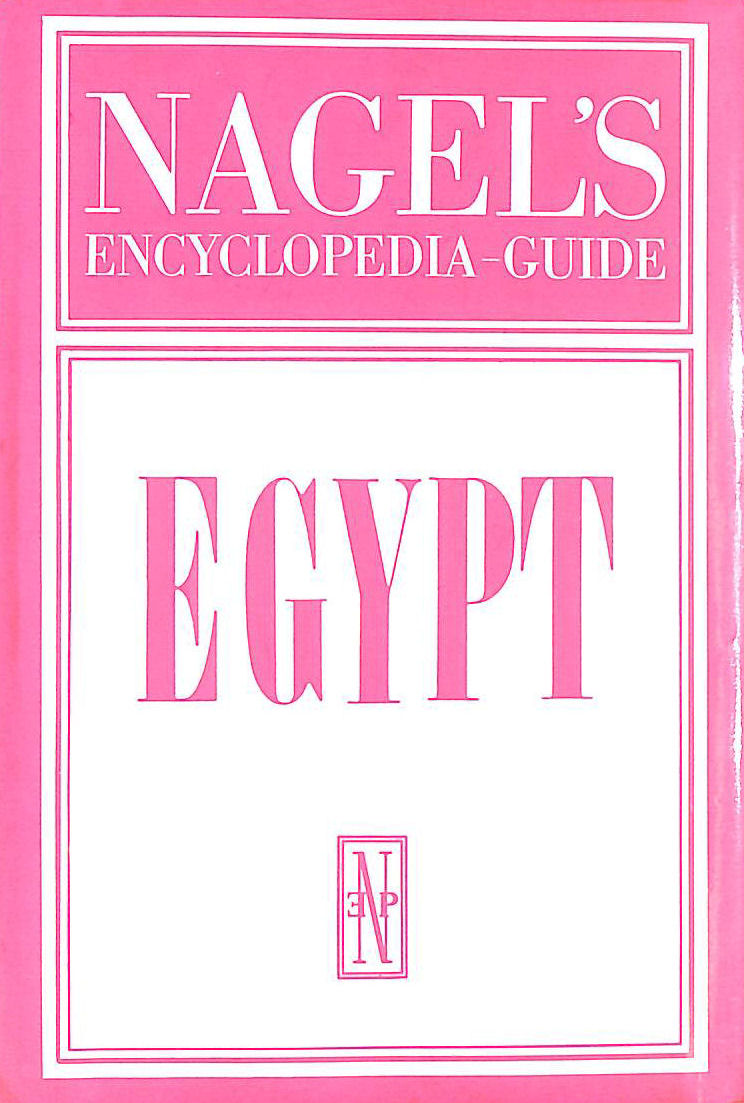 Image for Nagel's Encyclopedia-Guide Egypt.