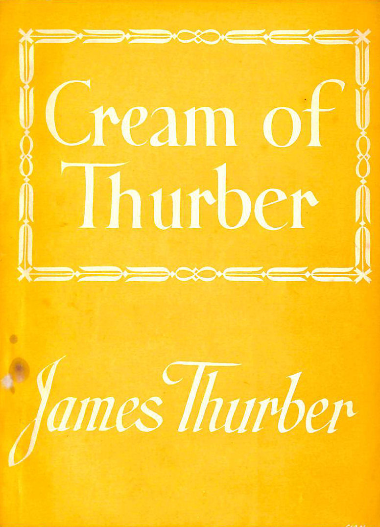 Image for Cream Of Thurber Skimmed From .